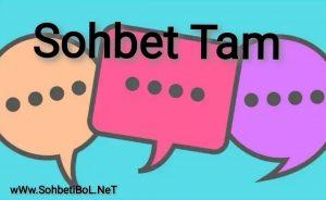Sohbet Tam
