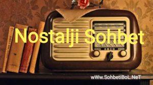 Nostalji Sohbet
